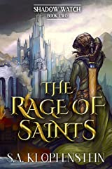 The Rage of Saints (The Shadow Watch series Book 2) Kindle Edition