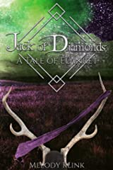 Jack of Diamonds: A Tale of El'Anret (The Tale of El'Anret Book 2) Kindle Edition