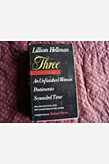 Three: An Unfinished Woman, Pentimento, Scoundrel Time Hardcover