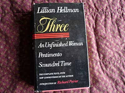Three: An Unfinished Woman, Pentimento, Scoundrel Time
