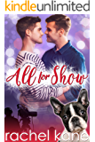 All For Show: A Fake Boyfriend Gay Romance (The Boys of Oceanside Book 1)
