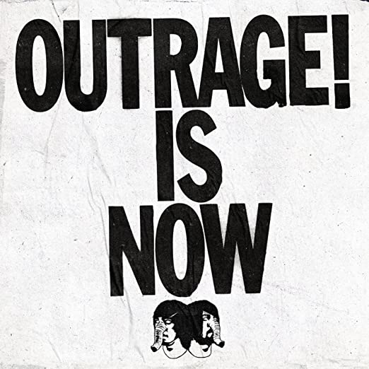 Outrage! Is Now