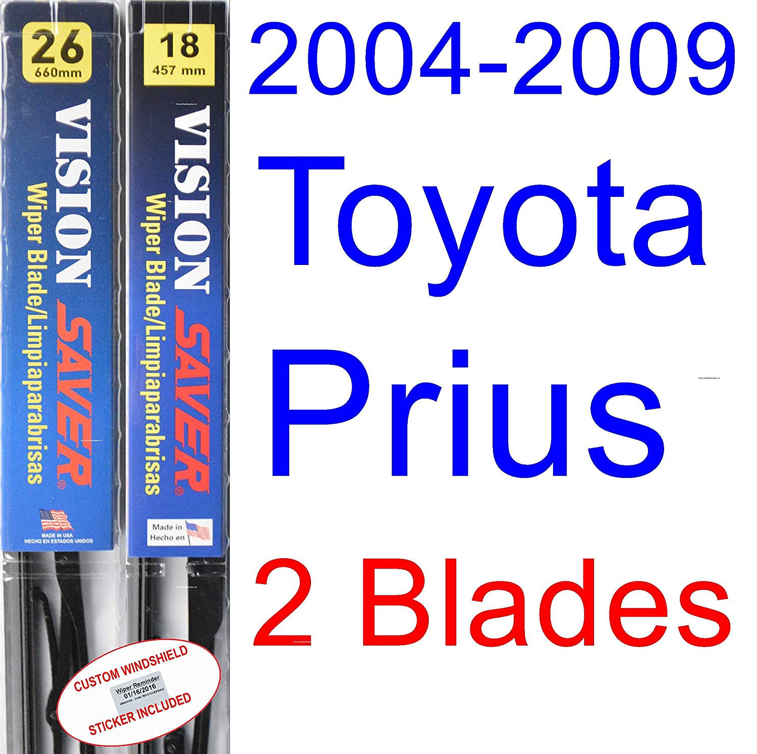 Amazon.com: 2004-2009 Toyota Prius Replacement Wiper Blade Set/Kit (Set of 2 Blades) (Saver Automotive Products-Vision Saver) (2005,2006,2007,2008): ...
