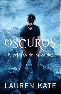 Oscuros: El retorno de los caídos: Spanish-language ed of: Unforgiven: