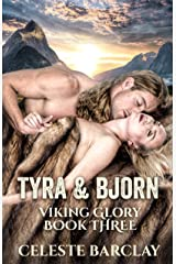 Tyra & Bjorn (Viking Glory Book 3) Kindle Edition