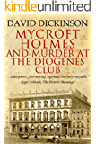 Mycroft Holmes and Murder at the Diogenes Club