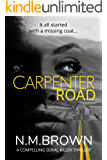 Carpenter Road: a compelling serial killer thriller
