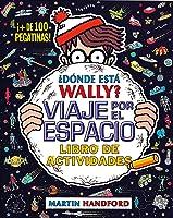 ¿Dónde Está Wally? Viaje Por El Espacio. Libro