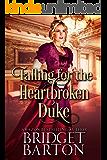 Falling for the Heartbroken Duke: A Historical Regency Romance Book
