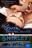 The Groom Wanted Seconds: Sweet and Savory Romances, Book 0.5 (Contemporary Romance Novella)