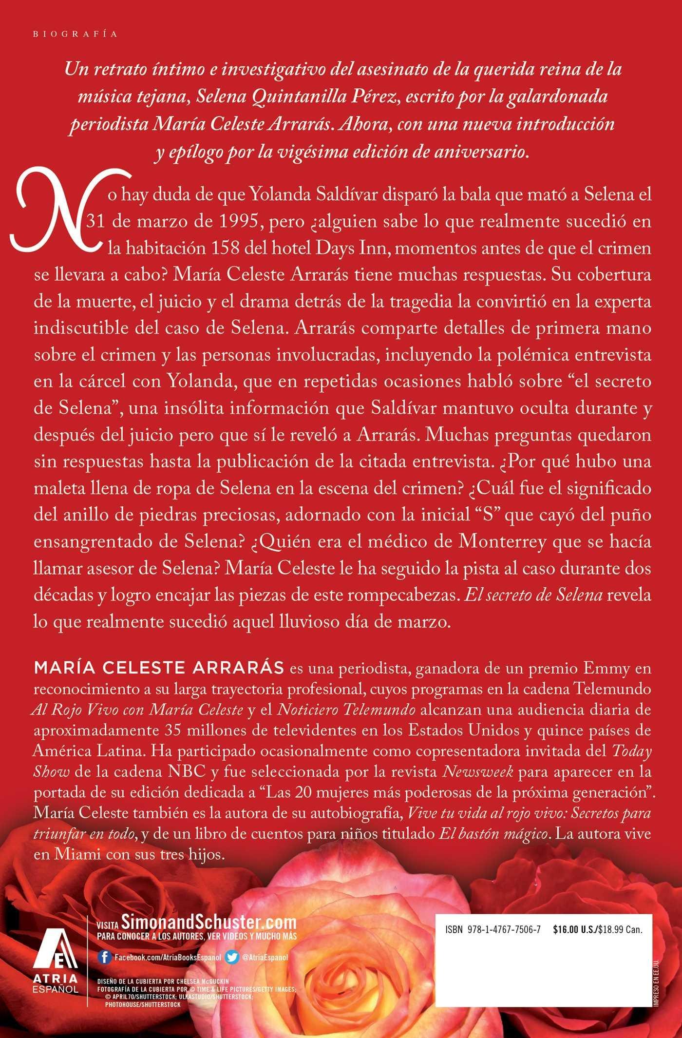 El secreto de Selena (Selenas Secret): La reveladora historia detrás su trágica muerte (Atria Espanol) (Spanish Edition): María Celeste Arrarás: ...