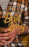 Flirting with the Bad Boy: A Sweet Romance (Roca Springs Sweet Romance Book 3)