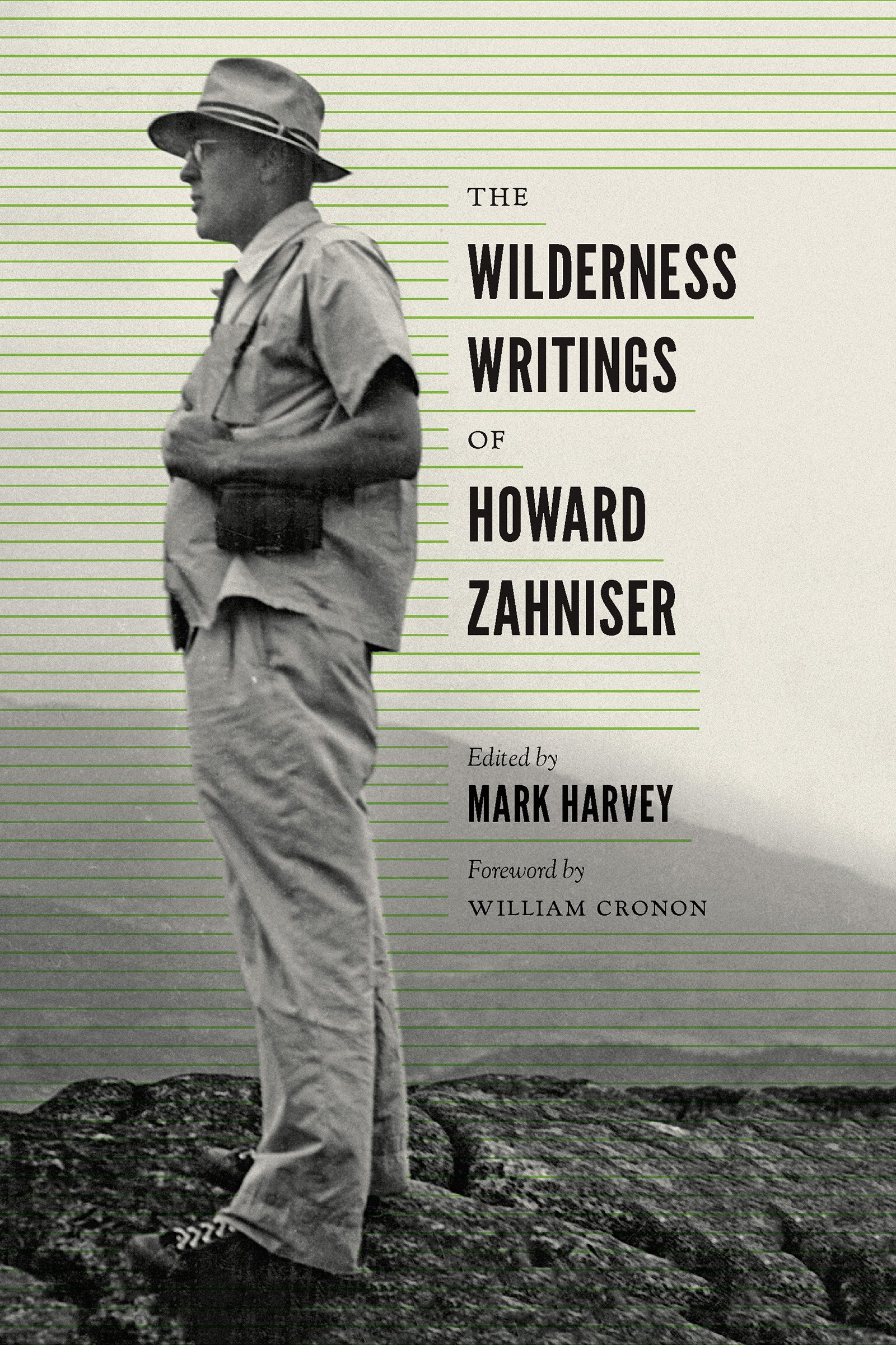 The Wilderness Writings of Howard Zahniser (Weyerhaeuser