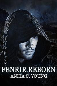 Fenrir Reborn: A Sindri Modulf Novella (Architects of Lore Book 2)