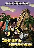 Sharp's Revenge: A Children's Survival Series (Blade of the Sea Short Stories Book 1)