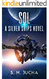 Sol (The Silver Ships Book 5)