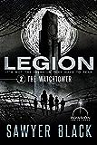 The Watchtower (Legion Book 2)