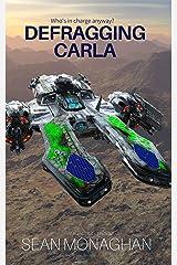 Defragging Carla (Mellwed Book 1) Kindle Edition