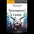 Necromancer's Gambit (The Flesh & Bone Trilogy Book 1)