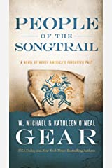 People of the Songtrail: A Novel of North America's Forgotten Past Mass Market Paperback