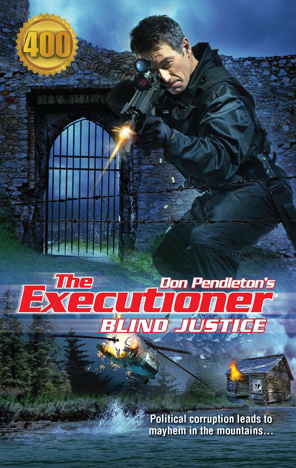 Amazon.com: Blind Justice (The Executioner #400) (9780373644001): Don  Pendleton: Books
