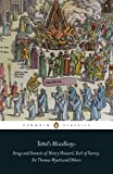Tottel's Miscellany: Songs and Sonnets of Henry Howard, Earl of Surrey, Sir Thomas Wyatt and Others (Penguin Classics)