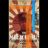 The Miraculous Torpedo Squadron by Jūzõ Mori (English Edition)