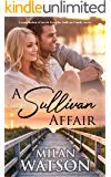 A Sullivan Affair: A compilation of Sullivan Family novels
