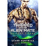Trapped with Her Alien Mate: Holiday Starrs