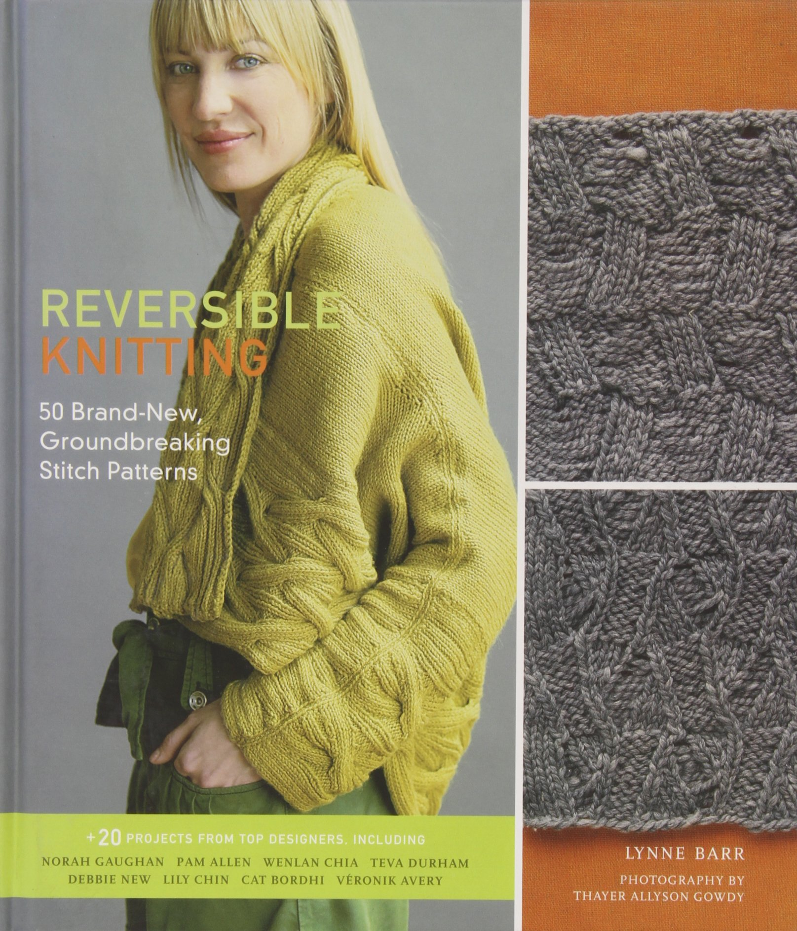 Reversible Knitting: 50 Brand-New, Groundbreaking Stitch Patterns Hardcover – October 1, 2009 Lynne Barr Thayer Allyson Gowdy Stewart Tabori and Chang