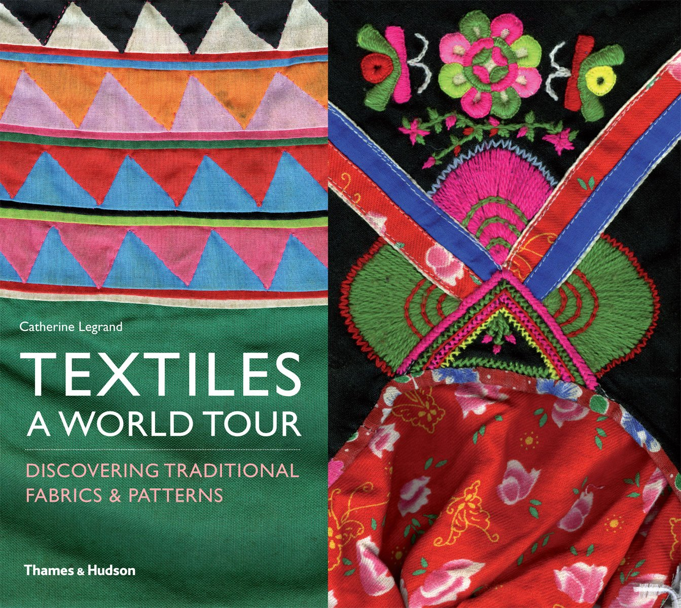 Textiles A World Tour Catherine Legrand 9780500290330 Amazon Com Books
