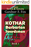 Kothar: Barbarian Swordsman book #1 (Sword & Sorcery)