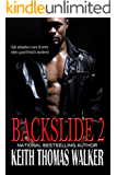 Backslide 2