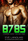B785 (Cyborgs: More Than Machines Book 3)