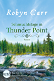 Sehnsuchtstage in Thunder Point (German Edition)