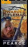 Diaries of a Dwarven Rifleman (Dwarven Rifleman Series)