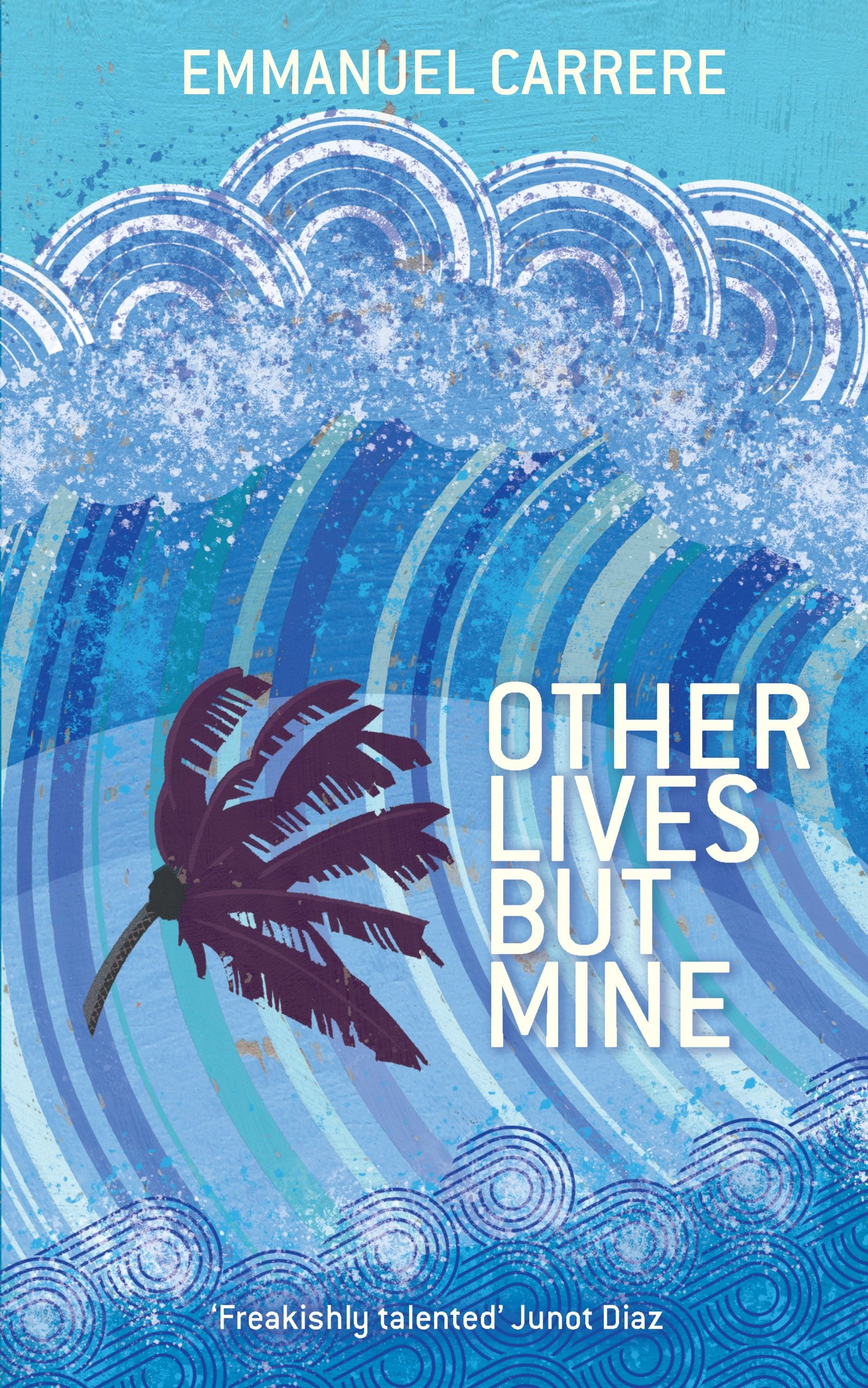 Other Lives But Mine: Emmanuel Carrere: 9781846687655: Amazon: Books