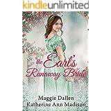 The Earl's Runaway Bride: Sweet Regency Romance