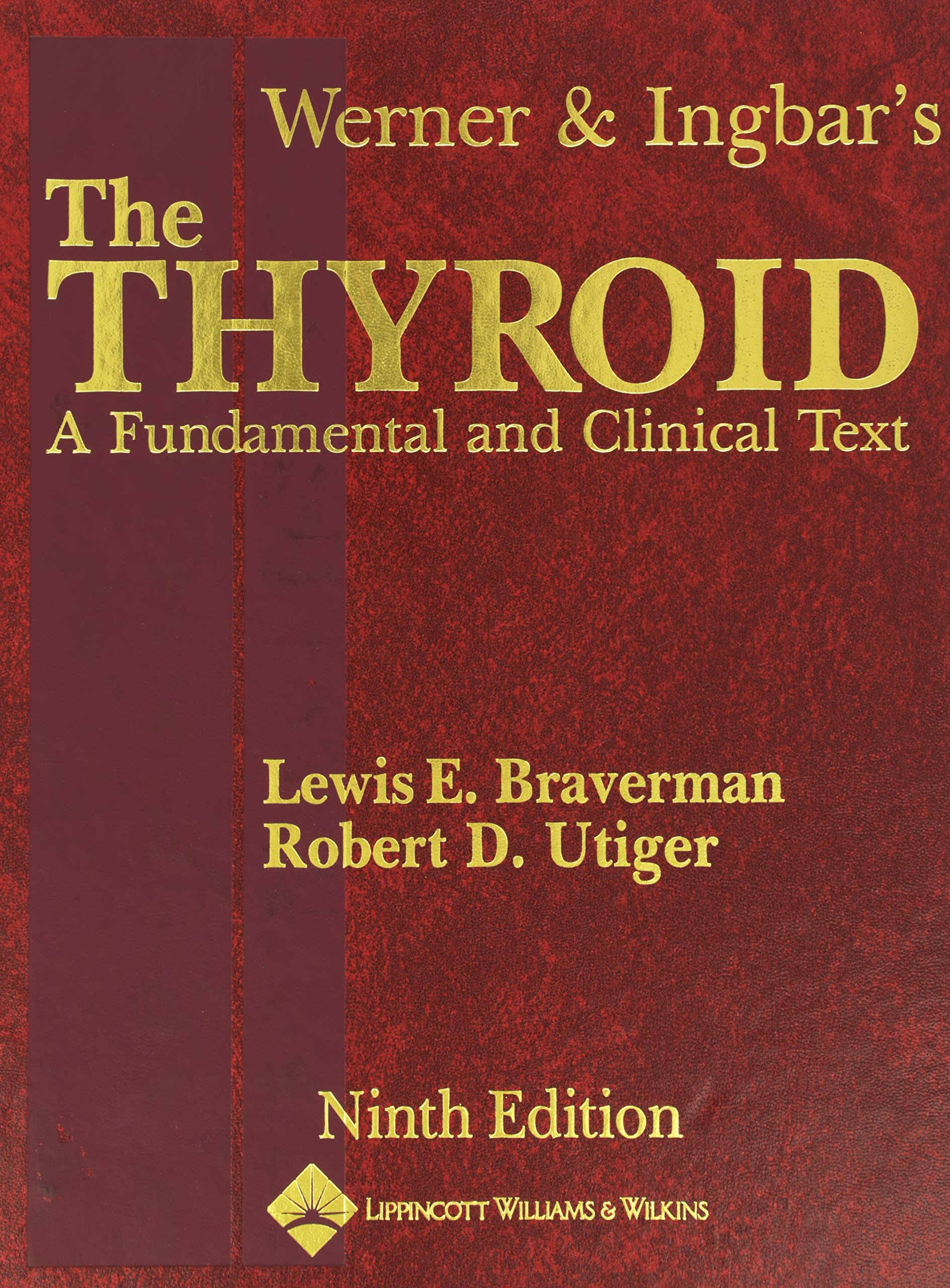 Buy Werner and Ingbar\'s the Thyroid: A Fundamental and Clinical Text ...