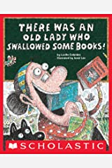 There Was an Old Lady Who Swallowed Some Books! Kindle Edition