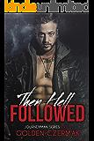 Then Hell Followed (Journeyman Book 5)