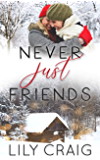 Never Just Friends (English Edition)