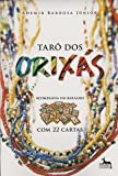Taro dos Orixás (+ Baralho com 22 Cartas)