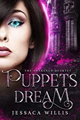 Puppets Dream: A Dystopian Post-Apocalyptic Adventure (The Awakened Book 2) Kindle Edition