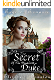 The Secret of The Decadent Duke (Regency Romance)
