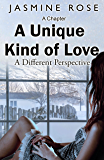 A Unique Kind of Love - A Different Perspective