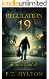 Regulation 19 (Deadlock Trilogy Book 1)