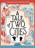 A Tale of Two Cities (Puffin Classics)
