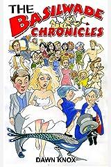 The Basilwade Chronicles Kindle Edition