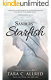 Sanders' Starfish: Updated edition of the psychological gripping and inspiring page turner with a twist (John Sanders Book 1)